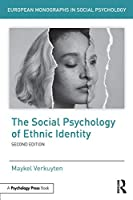 The Social Psychology of Ethnic Identity (European Monographs in Social Psychology)