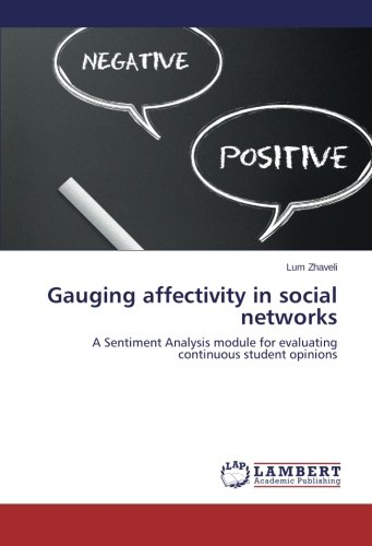 Gauging affectivity in social networks: A Sentiment Analysis module for evaluating continuous student opinions