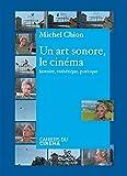 Un art sonore, le cinéma