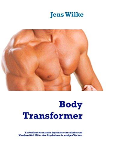 Body Transformer: Ein Abnehm - Workout für zu Hause, mit echten Ergebnissen.
