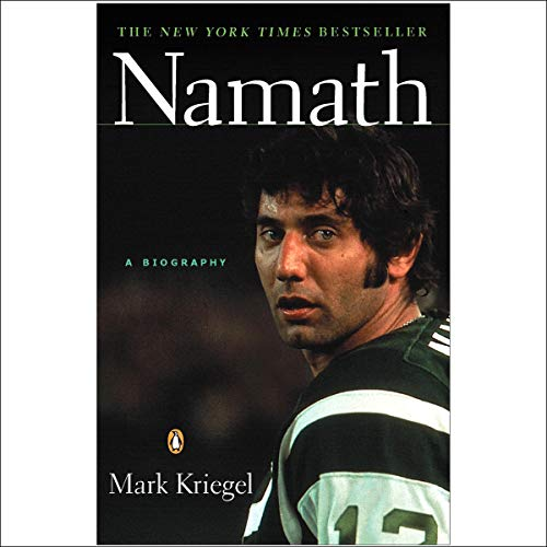 Namath Audiobook By Mark Kriegel cover art