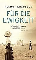 Fuer die Ewigkeit: Die Flucht von Cis und Jorge Jega