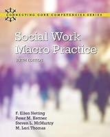 Social Work Macro Practice (Connecting Core Competencies)