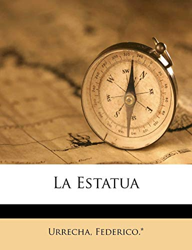 La estatua (Spanish Edition)