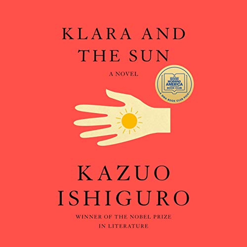 Klara and the Sun Audiobook By Kazuo Ishiguro cover art