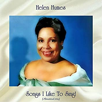 Songs I Like To Sing! (Remastered 2019)