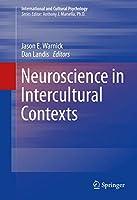 Neuroscience in Intercultural Contexts (International and Cultural Psychology)