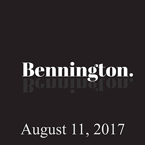 Bennington Archive, August 11, 2017 audiobook cover art