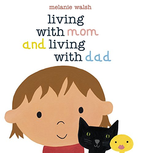 Living with Mom and Living with Dad