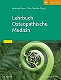 Lehrbuch Osteopathische Medizin: Mit Zugang zur Medizinwelt
