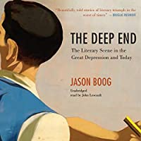 The Deep End: The Literary Scene in the Great Depression and Today