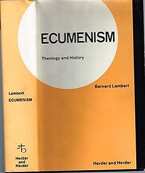 Hardcover ECUMENISM: THEOLOGY AND HISTORY. Trsl., Lancelot C. Sheppard Book