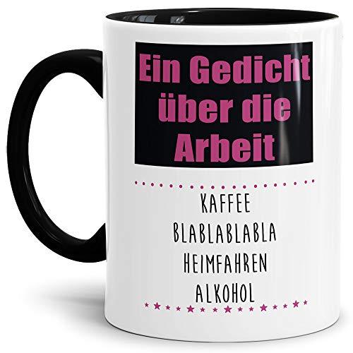 Tasse mit Spruch Gedicht über die Arbeit - Kaffee Blablabla - Heimfahren - Alkohol Lustig/Arbeit/Büro/Witzig/Geschenkidee für Kollegen/Innen & Henkel Schwarz