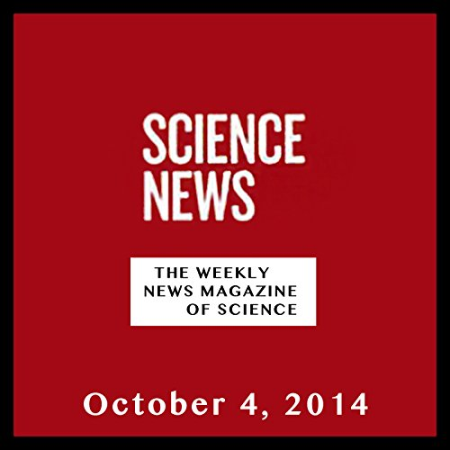 Science News, October 04, 2014 cover art
