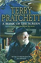 By Terry Pratchett A Blink of the Screen: Collected Short Fiction [Mass Market Paperback]