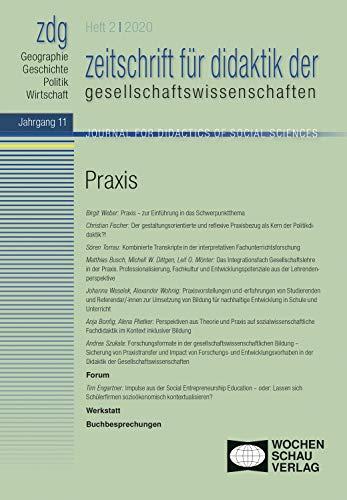 Praxis: zdg 2/2020 (zeitschrift für didaktik der gesellschaftswissenschaften)