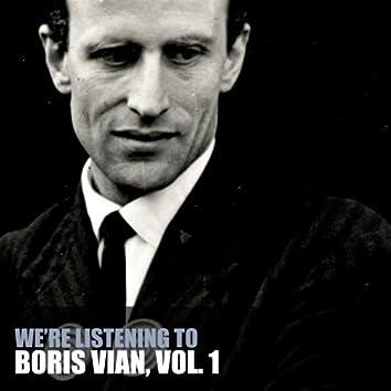 We're Listening To Boris Vian, Vol. 1
