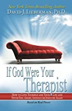 Real Power: If God Were Your Therapist How to Love Yourself and Your Life
