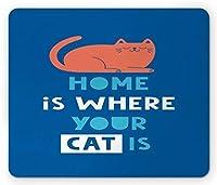 引用マウスパッド、家はあなたの猫が引用される場所であり、青色の背景、標準サイズの長方形滑り止めゴムマウスパッド、オレンジブルーと白のシルエット猫