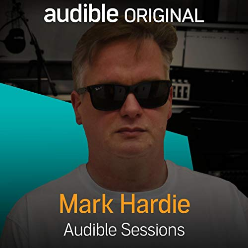 FREE: Audible Sessions with Mark Hardie audiobook cover art