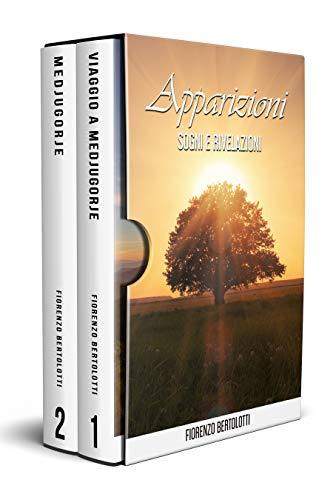 Apparizioni – Sogni e Rivelazioni: Illusioni, verità e speranze per un futuro migliore. La nuova spiritualità attraverso le apparizioni di Medjugorje. (La Scoperta Di Medjugorje Vol. 3)