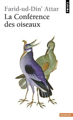 La Conf??rence des oiseaux by Farid-ud-Din' Attar (2010-04-01)