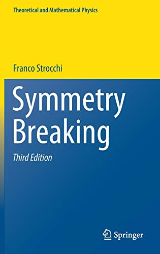 Symmetry Breaking (Theoretical and Mathematical Physics)