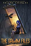 The Long Goodnight (The Grimm Files Book 2)