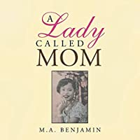 A Lady Called Mom
