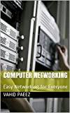 Computer Networking: Easy Networking for Everyone