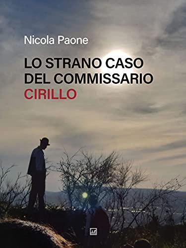 Lo strano caso del Commissario Cirillo