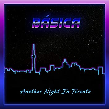 Another Night in Toronto