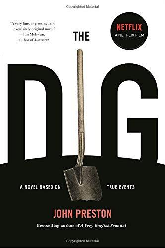 <em>The Dig</em> by John Preston
