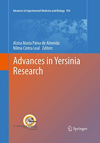 Advances in Yersinia Research (Advances in Experimental Medicine and Biology, Band 954)