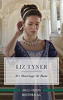 It's Marriage or Ruin by [Liz Tyner]