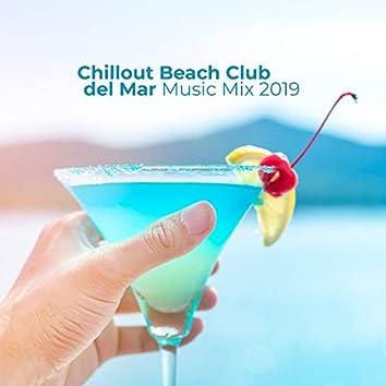 Chillout Beach Club del Mar Music Mix 2019