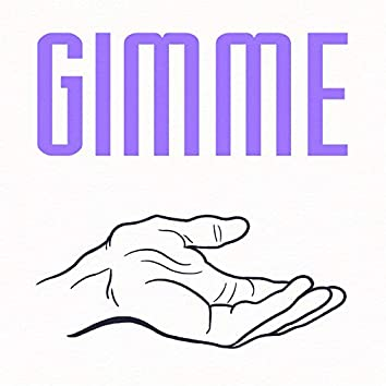 Gimme