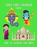 India para Colorear - Volume 1 Libro de colorear para niños: 35 dubujos que representan lugares y objetos típicos de la India: Mujer India con Sari, Taj Mahal, Elefante Indio, Diwali