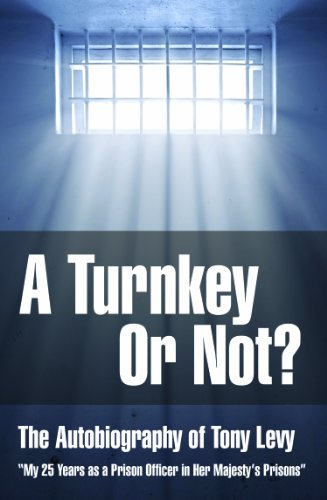 Book: A Turnkey Or Not by Tony Levy