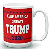 Make America Great Again - Donald Trump 2020 Prank Gift Mug - Novelty Ceramic Coffee Mug - Funny Gifts for Him and Her - Gag Birthday Present Idea From Wife, Daughter, Son - 15 Fl. Oz Red