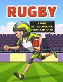 Rugby Livre de Coloriage pour Enfants: Cahier De Coloriage de Rugby: Livre de Coloriage Parfait pour les garçons, les filles et les enfants de 4 à 8 ans
