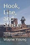 Hook, Line, and Slinker: Fishing Legacies of Maritime Disasters in Maryland Bay Waters and Across the Chesapeake Region (Chesapeake Bay Fishing Reefs)