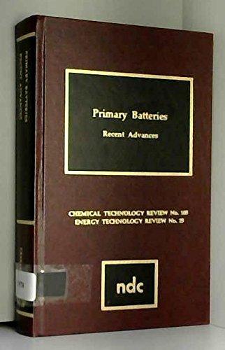 Primary Batteries: Recent Advances