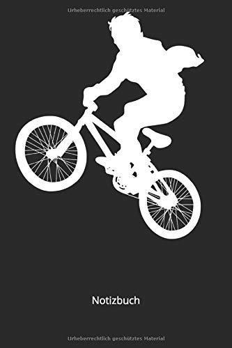 Notizbuch: BMX Fahrrad Mountenbike Rennrad (Liniertes Notizbuch mit 100 Seiten für Eintragungen aller Art)