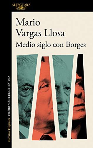 Medio siglo con Borges (Hispánica)