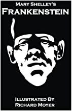 Mary Shelley's Frankenstein (Illustrated)