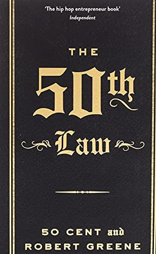 The 50th Law (The Modern Machiavellian Robert Greene, 1)