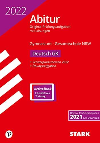 STARK Abiturprüfung NRW 2022 - Deutsch GK (STARK-Verlag - Abitur-Prüfungen)