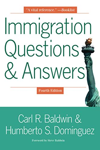 Compare Textbook Prices for Immigration Questions & Answers 4th Edition, Critical edition Edition ISBN 9781621537564 by Baldwin, Carl R.,Dominguez, Humberto S.