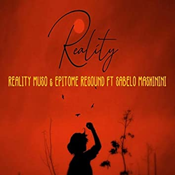 Reality (feat. Sabelo Mashinini)